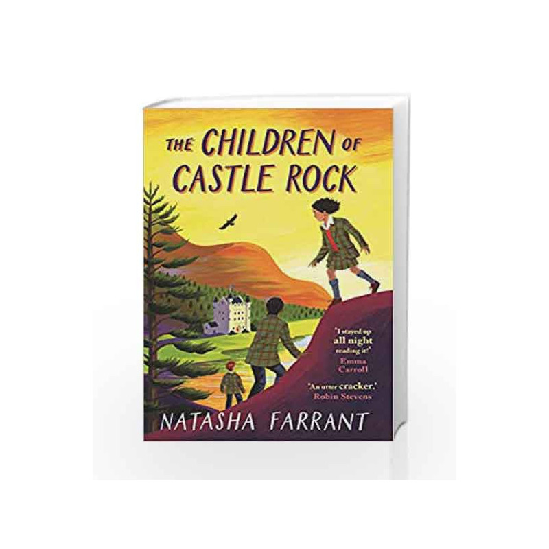 Best Buy Castle Rock >> The Children Of Castle Rock By Natasha Farrant Buy Online The Children Of Castle Rock Main Edition 1 March 2018 Book At Best Prices In