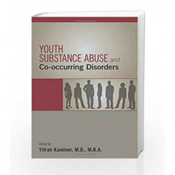 Youth Substance Abuse and Co-occurring Disorders by Kaminer Book-9781585624973