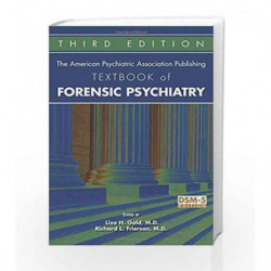 The American Psychiatric Association Publishing Textbook of Forensic Psychiatry by Gold L H Book-9781615370672