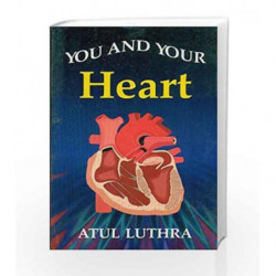 You and Your Heart by Luthara A. Book-9788123908373