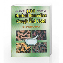 101 Herbal Remedies for Cough and Cold by Farooq S. Book-9788123908298