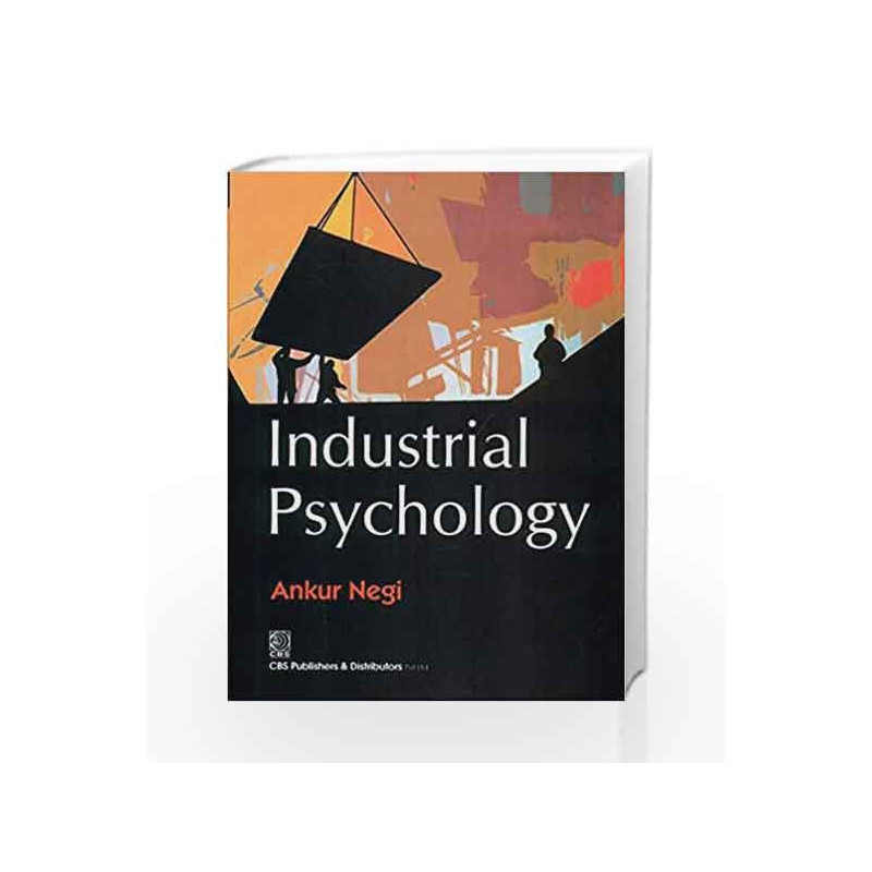 Industrial Psychology by Negi A -Buy Online Industrial Psychology 1ST  edition (31 January 2013) Book at Best Prices in India:Madrasshoppe com