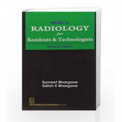 Mcqs In Radiology For Residents And Technologists 2Ed (Pb 2017) by Bhargava Book-9789386217639