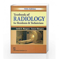 Textbook Of radiology For Residents & Technicians 5ed by Bhargava S. K Book-9788123928029