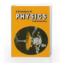 Dictionary of Physics by Goldstein A.M. Book-9788123908823