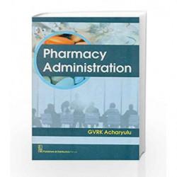 Pharmacy Administration (Pb 2015) by Acharyulu G. Book-9788123925806