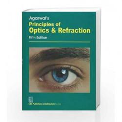 Agarwal's Principles of Optics and Refraction: 0 by Agarwal L.P. Book-9788123906041