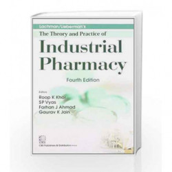 Lachman/Liebermans: The Theory and Practice of Industrial Pharmacy by Khar R.K. Book-9788123922898