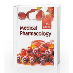 Medical Pharmacology 5th Edition 2016 by Udaykumar P. Book-9789385915567