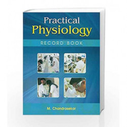 Practical Physiology Record Book by Chandrasekar Book-9788123919508