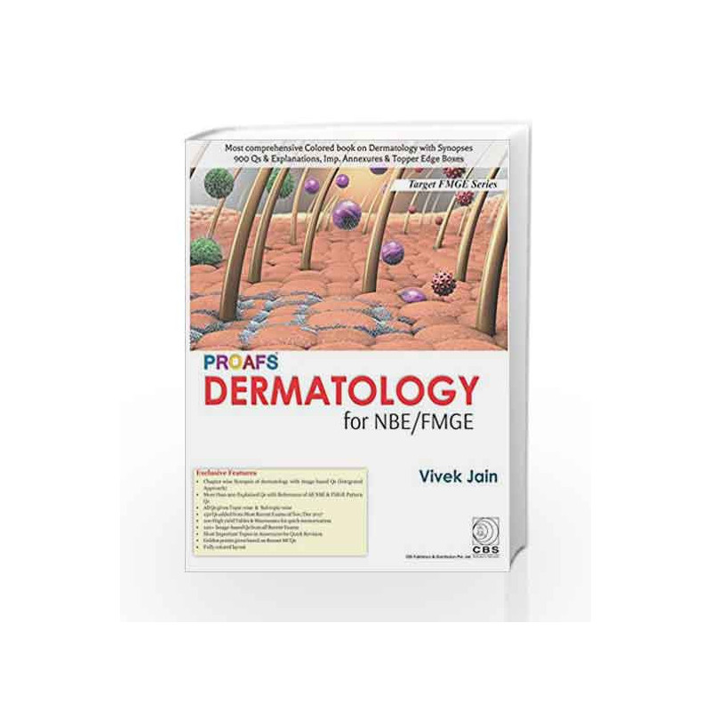 PROAFS Dermatology for NBE/FMGE by Jain V-Buy Online PROAFS Dermatology for  NBE/FMGE First Edition edition (2018) Book at Best Prices in