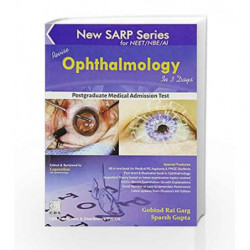 New SARP Series - Ophthalmology (for NEET/NBE/AI-Postgraduate Medical Admission Test) by Garg G.R. Book-9789386217813