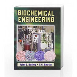 Biochemical Engineering by Bailey J.S. Book-9788123916781