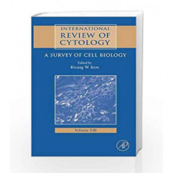 International Review of Cytology: A Survey of Cell Biology: 248 (International Review of Cell and Molecular Biology) by Jeon K.W