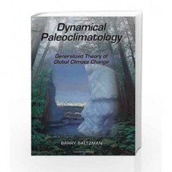 Dynamical Paleoclimatology: Generalized Theory of Global Climate Change (International Geophysics) by Saltzman B Book-9780123971