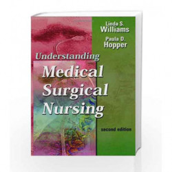 Understanding Medical-Surgical Nursing by Williams L Book-9780803610378