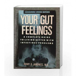 Your Gut Feelings: A Complete Guide to Living by Janowitz H.D. Book-9780890431580