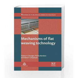 Mechanisms of Flat Weaving Technology (Woodhead Publishing Series in Textiles) by Choogin V.V. Book-9780857097804