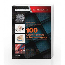 100 Case Reviews in Neurosurgery, 1e by Jandial R Book-9780323356374