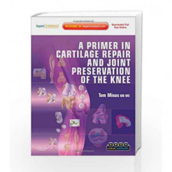 A Primer in Cartilage Repair and Joint Preservation of the Knee: Expert Consult by Minas T. Book-9781416066545