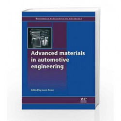 Advanced Materials in Automotive Engineering (Woodhead Publishing in Materials) by Rowe J. Book-9781845695613