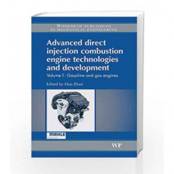 Advanced Direct Injection Combustion Engine Technologies and Development: Gasoline and Gas Engines: 1 (Woodhead Publishing in Me