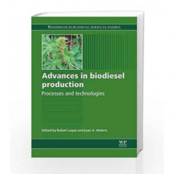 Advances in Biodiesel Production: Processes and Technologies (Woodhead Publishing Series in Energy) by Luque R. Book-97808570911