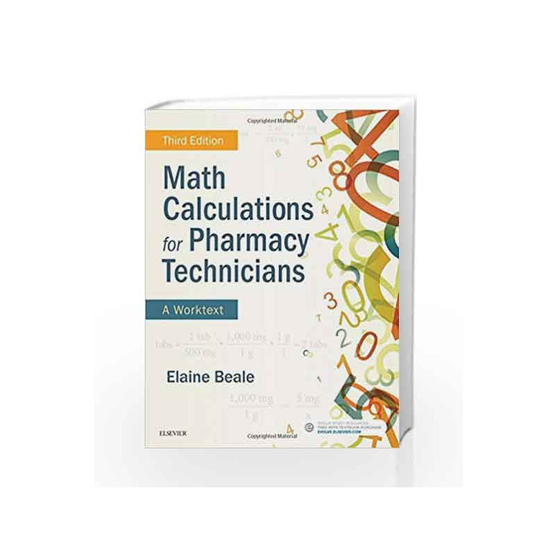 Math Calculations for Pharmacy Technicians: A Worktext, 3e by Beale E Book-9780323430883