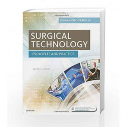 Surgical Technology: Principles and Practice by Fuller J K Book-9780323394734