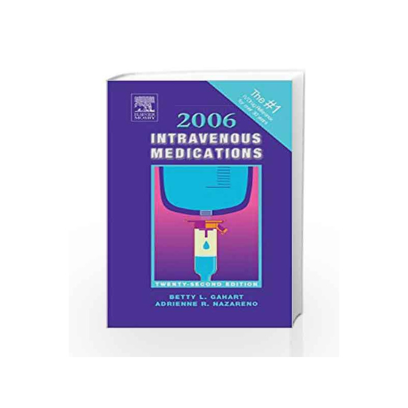 2006 Intravenous Medications: A Handbook for Nurses and Allied Health Professionals by Gahart B.L Book-9780323024150