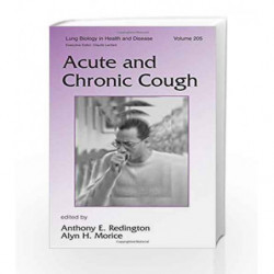 Acute and Chronic Cough (Lung Biology in Health and Disease) by Bain M. Book-9780824759582