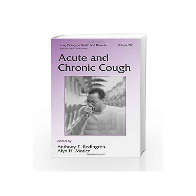 Acute and Chronic Cough (Lung Biology in Health and Disease) by Bain M -Buy  Online Acute and Chronic Cough (Lung Biology in Health and Disease) Book