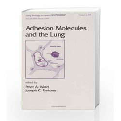 Adhesion Molecules and the Lung: 89 (Lung Biology in Health and Disease) by Wong W.K. Book-9780824795177