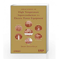 Applications of High Temperature Superconductors to Electric Power Equipment by Kalsi S.S. Book-9780470167687