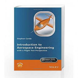 Introduction to Aerospace Engineering with a Flight Test Perspective (Aerospace Series) by Corda S Book-9781118953365