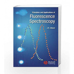 Principles and Applications of Fluorescence Spectroscopy by Albani Book-9781405138918