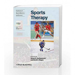 Handbook of Sports Medicine and Science: Organization and Operations Sports Therapy (Olympic Handbook of Sports Medicine) by Zac