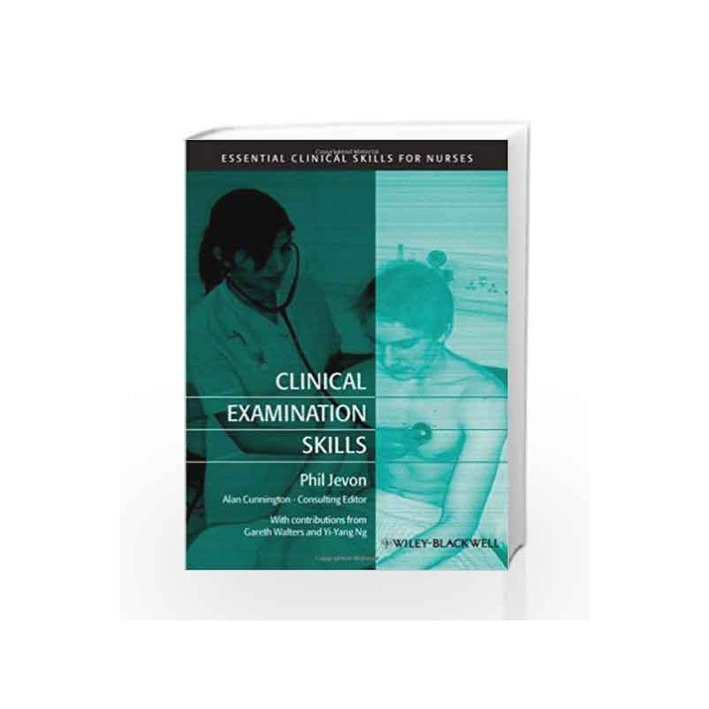 Clinical Examination Skills (Essential Clinical Skills for Nurses) by  Jevon-Buy Online Clinical Examination Skills (Essential Clinical Skills for