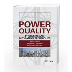 Power Quality: Problems and Mitigation Techniques by Singh Book-9781118922057
