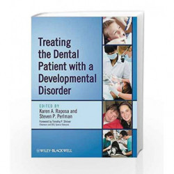 Treating the Dental Patient with a Developmental Disorder by Raposa K.A. Book-9780813823935