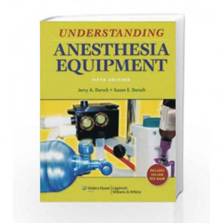 Understanding Anesthesia Equipment with Solution Code by Dorsch J.A. Book-9788189960339