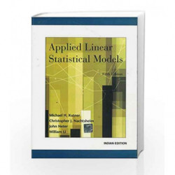 Applied Linear Statistics Models by Kutner M.H. Book-9781259064746
