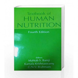 TEXTBOOK OF HUMAN NUTRITION 4TH EDI by Bamji M S Book-9788120417908
