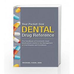 Your Pocket Size Dental Drug Reference Series by Kahn M. Book-9781607951612