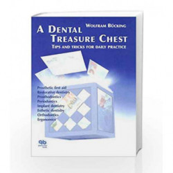 A Dental Treasure Chest: Tips and Tricks for Daily Practice by Bucking W Book-9781850971566