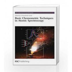 Basic Chemometric Techniques in Atomic Spectroscopy (RSC Analytical Spectroscopy Monographs) by Andrade-Garda J.M. Book-97808540