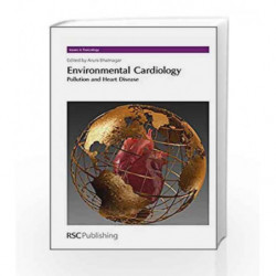 Environmental Cardiology: Pollution and Heart Disease (Issues in Toxicology) by Bhatnagar A. Book-9781849730051