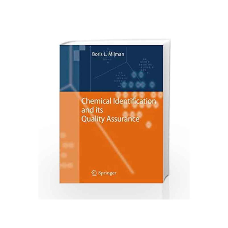 Chemical Identification and its Quality Assurance by Milman B L -Buy Online  Chemical Identification and its Quality Assurance Book at Best Prices in