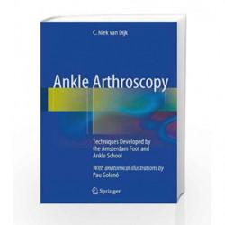 Ankle Arthroscopy by Dijk Book-9783642359880