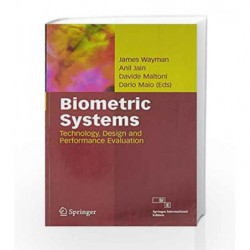 Biometric Systems: Technology, Design and Performance Evaluation by Wayman J. Book-9788132202523
